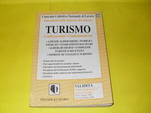 AAVV - CCNL TURISMO CONFESERCENTI CONFCOMEMRCIO - ED.FINANZE&LAVORO - 1999