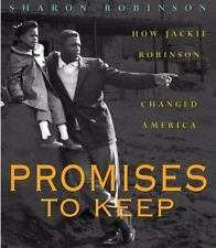 Promises to Keep : How Jackie Robinson Changed America by Sharon Robinson (2004)