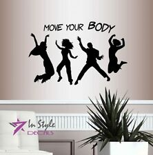 Vinyl Decal Move Your Body Dancers Dance Club Party Girls Guys Wall Sticker 393