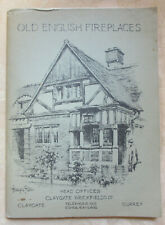 Trade catalogue, Old English Fireplaces, Claygate Brickfields Ltd. 1934 prices