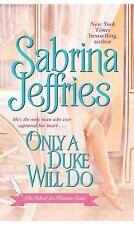 Only a Duke Will Do 2 by Sabrina Jeffries (2006, Paperback)