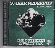 THE OUTSIDERS & WALLY TAX 50 Jaar Nederpop CD UNIVERSAL HOLLAND