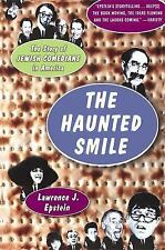 The Haunted Smile : The Story of Jewish Comedians in America by Lawrence J....