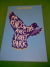 Ma rencontre avec Violet Park - Jenny Valentine - L'Ecole des Loisirs