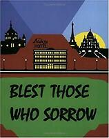 Bless Those Who Sorrow Paperback Pat McGauley