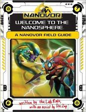 Nanovor: Welcome to the Nanosphere: A Nanovor Field Guide - Good  - Paperback