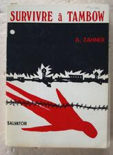 Survivre à Tambow Armand ZAHNER Salvator 1972 DEDICACE