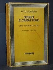 Otto Weininger – Sesso e carattere. Una ricerca di base – Feltrinelli Bocca –...