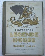 Contes de la Légende Dorée Ill Maurice LALAU éd Garnier ( 1925 ? )