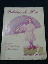 Palabras de Mujer . Josean Ramos .Firmado por Doña Fela.