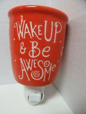 Scentsy Wax Night Light Warmer Orange Wake Up & Be Awesome with Bulb