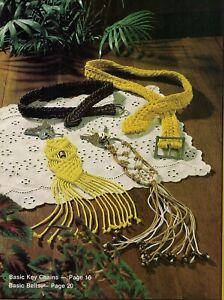 Belt & Keychain Patterns - Rare Craft Book: #906 Macrame for Today's Beginner