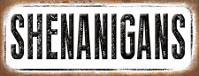 Shenanigans Metal Sign, Humor, Vintage, Retro