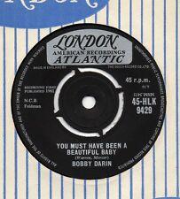 BOBBY DARIN you must have been a beautiful baby*sorrow tomorrow 61 UK LONDON 45