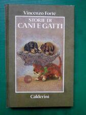 Storie di Cani e Gatti di Vincenzo Forte - Calderini 1986 - Copertina cartonata