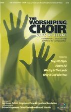 The Worshiping Choir - Days of Elijah (Choral Book, Integrity Choral)