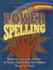 Power Spelling: Ready-to-Use Lessons, Activities, and Memory Tools to Help Your