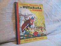 La grande mésaventure de Rutabaga le terrible le terrible Emanuel Cocard