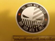 Kill them with success Bury them with a smile sticker