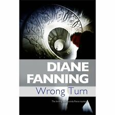 Wrong Turn 6 by Diane Fanning (2012, Hardcover)