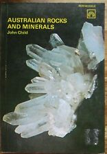 AUSTRALIAN ROCKS AND MINERALS by John Child Very Good Copy..88 Pages..Pb 1971