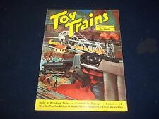 1954 FEBRUARY TOY TRAINS MAGAZINE - GREAT HOW TO MODEL RAILROAD ISSUE - M 891