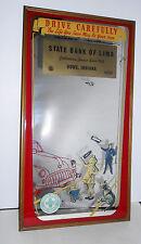 "ORIGINAL ADVERTISING  MIRROR 1941 STATE BANK OF LIMA ""DRIVE CAREFULLY"" FDIC"