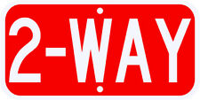 2 WAY STOP SIGN REAL 3M Engineer Grade Prismatic Reflective DOT Compliant 12 x 6