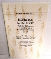 BOOK Exercise of the Foot  + Dragoon 1757 Museum Restoration Service 1988