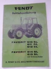 Fendt Schlepper Favorit 610 + 611 + 612 + 614 + 615 SL Betriebsanleitung