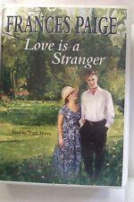 Love is a Stranger by Frances Paige: Unabridged Cassette Audiobook (D2)