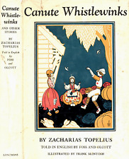 ZACHARIAS TOPELIUS CANUTE WHISTLEWINKS McINTOSH ILLUSTRATIONS 1959