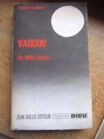 vaudou un initié parle 323 pages 1974, (sciences occultes)