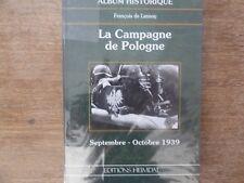 LIVRE ALBUM HISTORIQUE HEIMDAL LA CAMPAGNE DE POLOGNE WAFFEN LEIBSTANDARTE WW2