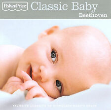 Classic Baby: Beethoven by Various Artists (CD, 2006, Fisher-Price)