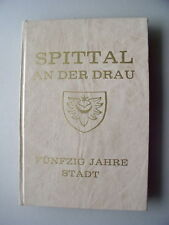 Spittal an der Drau 50 Jahre Stadt Österreich Kärnten