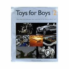 Toys For Boys 2: The Difference Between Men and Boys is the Price of Their Toys
