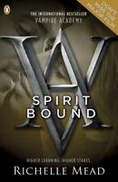 Spirit Bound (Vampire Academy, Book 5),Richelle Mead