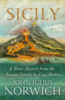 NEW Sicily By John Julius Norwich Hardcover Free Shipping