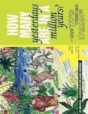 How many yesterdays are in a million Years? by Nini Atlas (2007, Paperback)