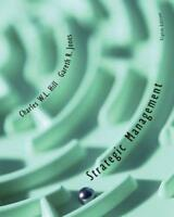 Strategic Management: Student Text: An Integrated Approach, Hill, Charles W. L.
