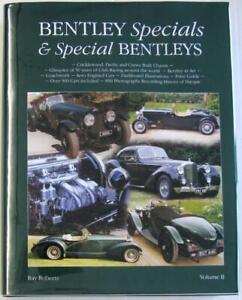 Bentley Specials & Special Bentleys Volume II Ray Roberts ISBN 095453980X Book