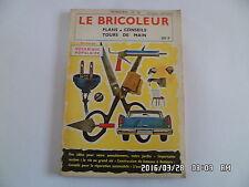 LE BRICOLEUR N°22 1959 MOBILIER DE JARDIN REMORQUE DE CAMPING BATEAUX     J9
