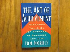 """TOM  MORRIS  Signed  Book(""""THE  ART OF  ACHIEVEMENT""""-2002 First Edition Hardback"""