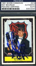 RAY BOURQUE SIGNED PSA/DNA CERT 1991 SCORE CANADIAN AUTHENTIC AUTOGRAPH