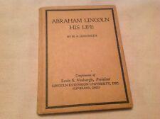 1918 Goldsmith Publishing: Abraham Lincoln His Life Book