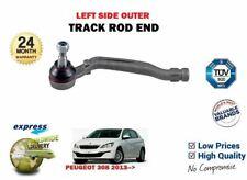 FOR PEUGEOT 308 + SW 2013->NEW 1X OUTER LEFT SIDE STEERING RACK TRACK ROD END