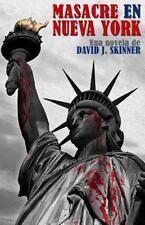 Masacre en Nueva York by David Skinner (2014, Paperback)