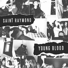SAINT RAYMOND - YOUNG BLOOD - NEW DELUXE CD ALBUM