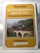 Auf Schmalspurgleisen durch den Harz by Knop DR Harzquerbahn und Selketalbahn